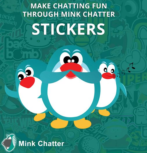 Get thousand of stickers for chatting with your beloved ones. Express any kind of mood with help of stickers and make your chatting experience fun, available in Mink Chatter, A unique way to express your feelings