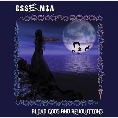 BEHIND THE VEIL WEBZINE: ESSENZA - Blind Gods and Revolutions Review