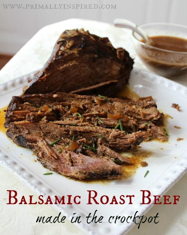 Crockpot Balsamic Roast Beef      3-4 pound roast (I usually use a chuck roast, but any roast works!)     1 medium onion, diced     6 cloves garlic, minced     1 cup chicken or beef stock or broth     ½ cup balsamic vinegar     2 tablespoons coconut aminos     pinch or two of red pepper flakes     generous sea salt and pepper, to taste