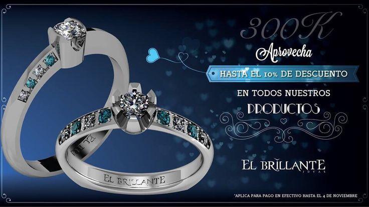 Descuentos del 10 % en argollas y anillos hasta el 4 de noviembre de 2014  Argollas de matrimonio y anillos de compromiso   www.elbrillantejoyeria.com.co