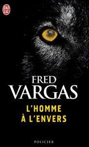 L'homme à l'envers / Fred Vargas