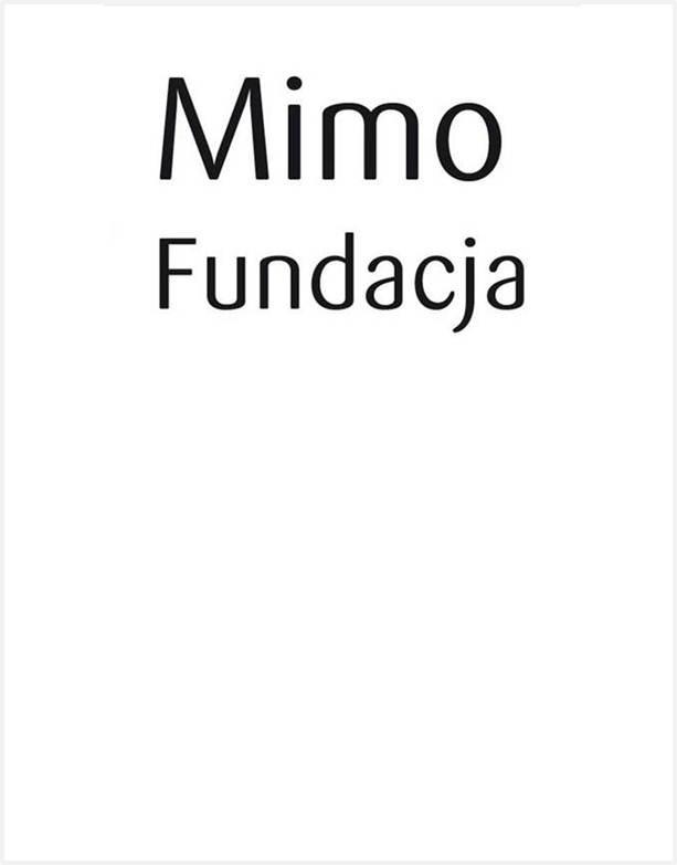 """Logotyp Fundacji Anny Dymnej """"Mimo Wszystko"""" (część 2)"""