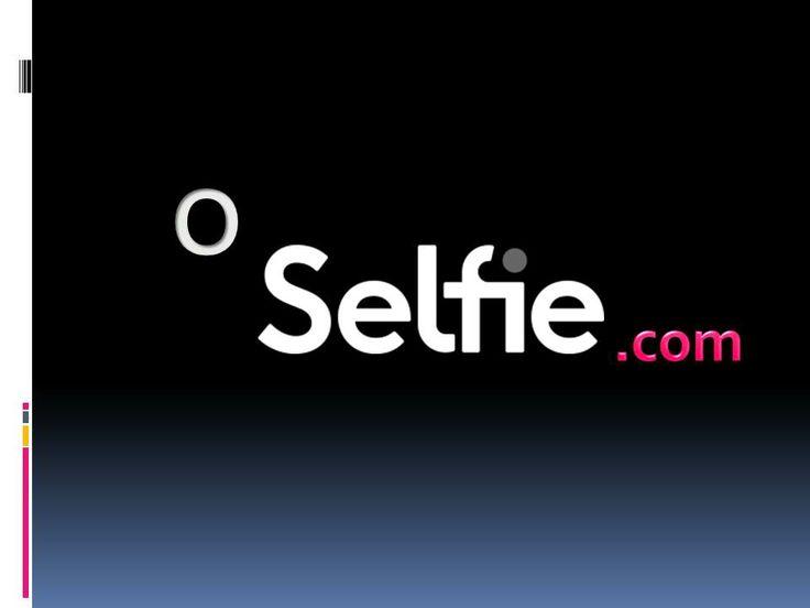 #Selfie  http://www.oselfie.com