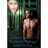 Devon Ruthin and A Vampire in Love Volume one of The Ruthin Trilogy (Kindle Edition)By Tessa Stokes