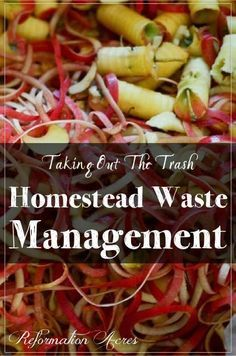 Managing the waste on your homestead   http://www.reformationacres.com