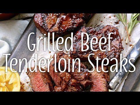 Yum & Yummer   Grilled Beef Tenderloin Steaks