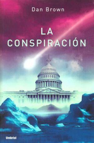 Resultados de la Búsqueda de imágenes de Google de http://www.elresumen.com/libros/la_conspiracion.jpg