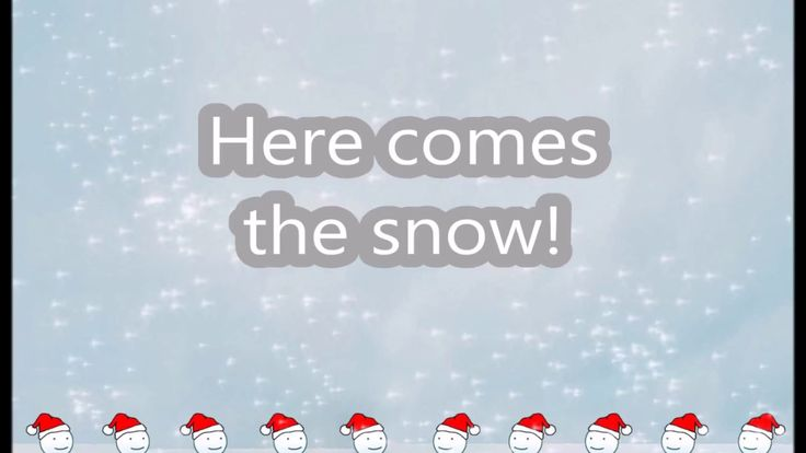 Here Comes The Snow Lyrics