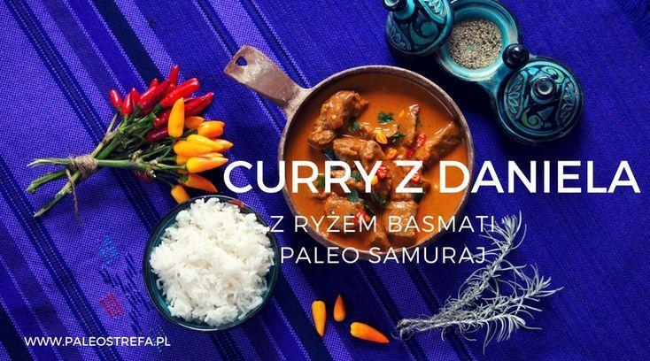 Curry z daniela z ryżem basmati (paleo samuraj)