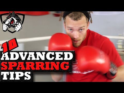 10 Advanced Sparring Tips for MMA, Boxing, & Muay Thai - YouTube