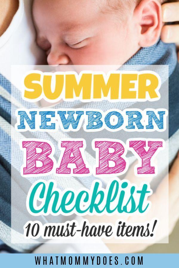 Summer Newborn Baby Must Haves Baby Checklist Newborn Baby Must Haves Newborn