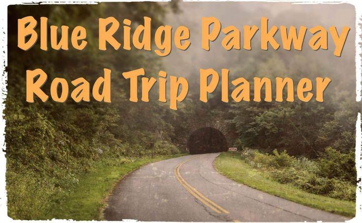 Planejador de viagens por estrada para o Blue Ridge Parkway & Skyline Drive   – National park road trip