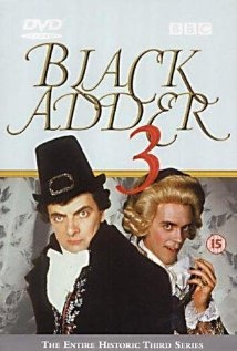 Black Adder the Third (1987) - Rowan Atkinson, Tony Robinson and Hugh Laurie. So funny!!