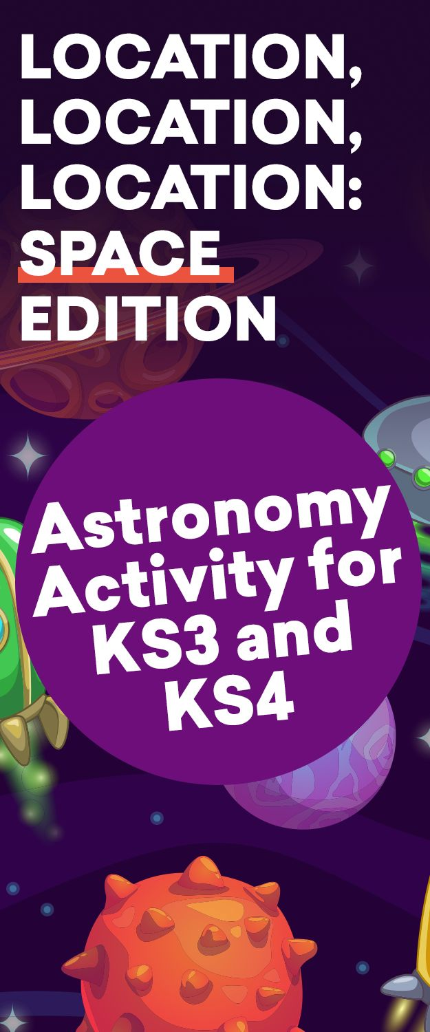14 best ks4 science activities ideas lesson plans and resources location location location space edition astronomy activity for ks3 and ks4 urtaz Choice Image