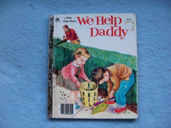 Vintage 1960s Little Golden book WE HELP DADDY by GransTreasures, $5.00