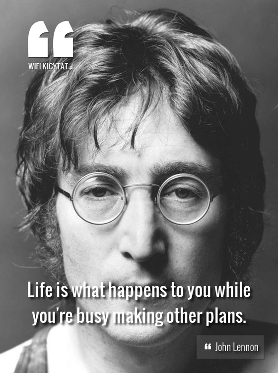 """Life is what happens to you while you're busy making other plans."" - John Lennon #lennon #thebeatles #life #quotes"