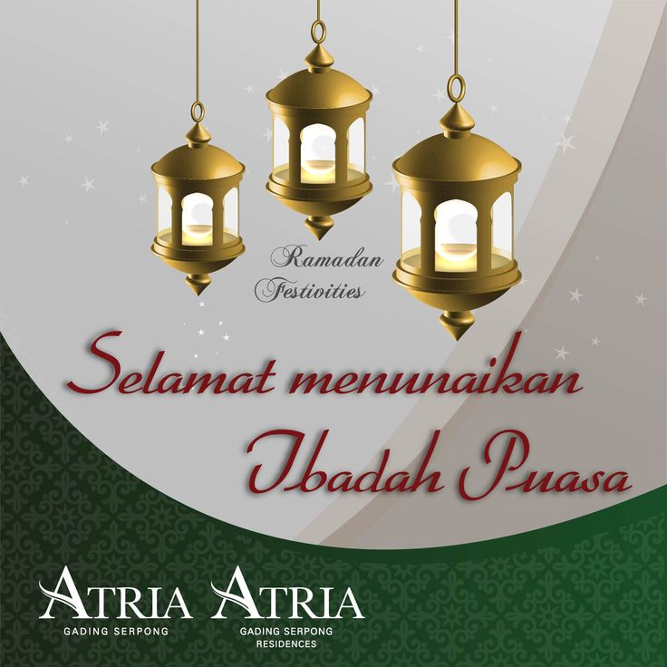 Atria Residences Gading Serpong wish everyone a blessed Ramadan.  May the spirit of Ramadan illuminate the world and show us the way to peace and harmony.