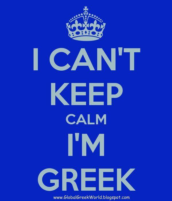 Global Greek World: I CAN'T Keep Calm, I'm GREEK!