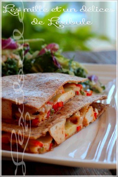 les milles & un délices de ~lexibule~: ~Quesadillas au poulet barbecue~