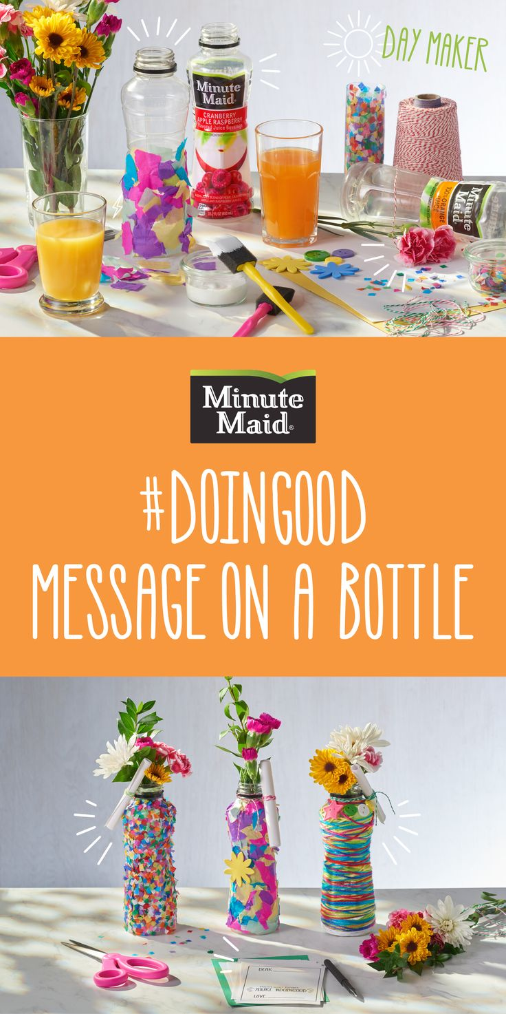 Send a special Springtime message with this DIY using Minute Maid to-go bottles. With endless ways to decorate, just add fresh flowers to complete your #doingood gift!