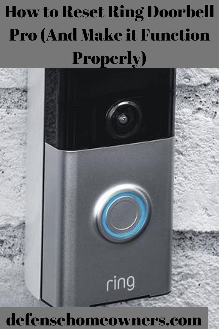 How to Reset Ring Doorbell Pro (And Make it Function