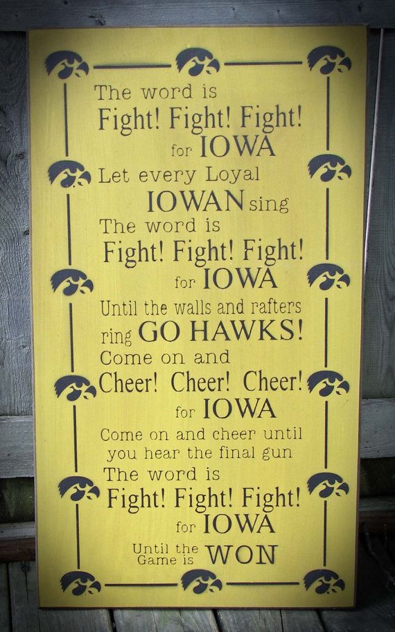 Hey, I found this really awesome Etsy listing at https://www.etsy.com/listing/193620727/iowa-hawkeye-fight-song-wood-sign