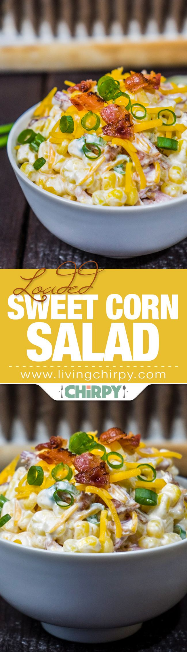 Loaded Sweet Corn Salad
