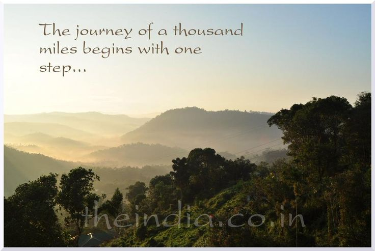The journey of thousand miles begins with one step.  #India #quote