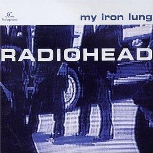 "Radiohead ""My Iron Lung"" 1994"