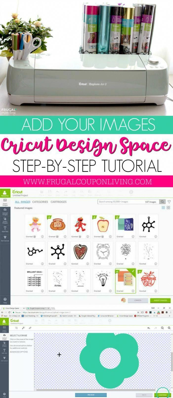 Easy Step By Step Circut Tutorial How To Add Your Own Images To Cricut Design Space Directions On Frugal Coupon Living Projectsforkids Cricut Tutorials