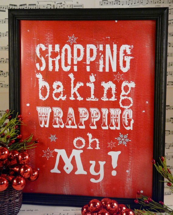 Shopping baking wrapping oh my Christmas sign by Hudsonsholidays, $14.99