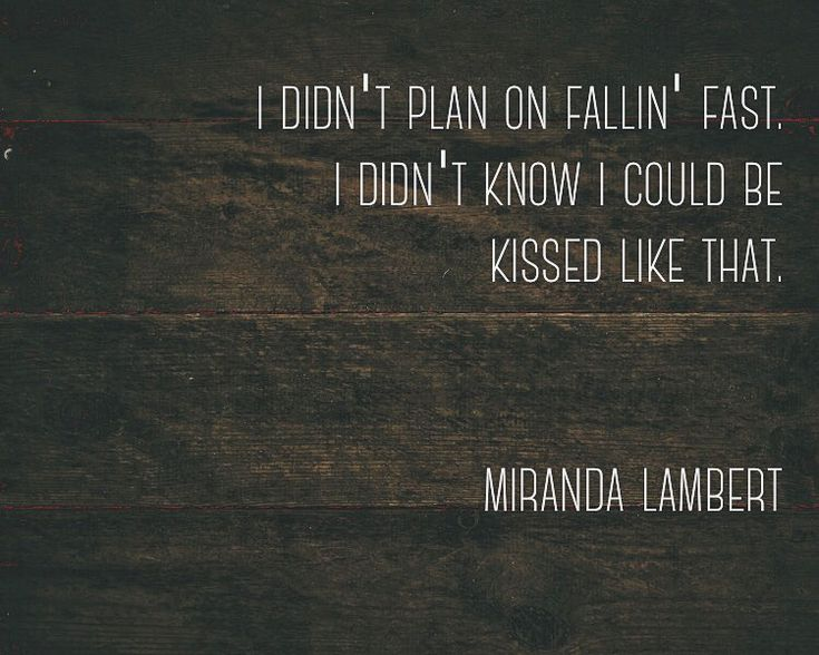quote by miranda lambert - pushin' time
