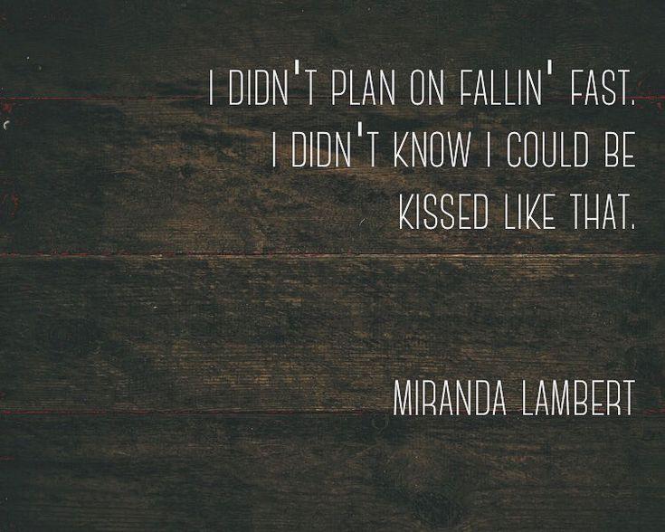 quote by miranda lambert - pushin' time