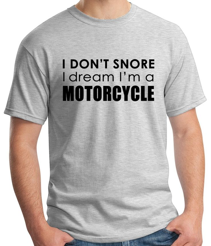 Dream in Motorcycle, husband humor, boyfriend, gift for him, dad, fathers day gift, papa humor tees, novelty funny Graphic T-Shirt