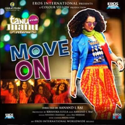 Move On - Sunidhi Chauhan Mp3 Download, Free Download Move On Song from Tanu Weds Manu Returns (2015) Downoad, Move On - Tanu Weds Manu Returns Full Mp3 Song