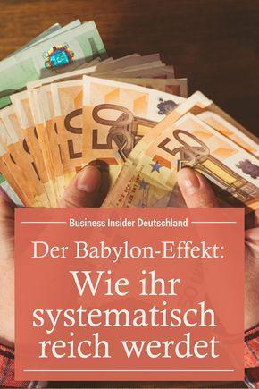Der Babylon-Effekt: Wie ihr systematisch reich werdet – Tipps