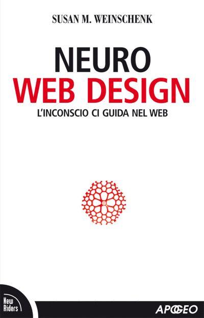 Neuro Web Design offre un approccio alla progettazione dei siti web basato sugli studi delle neuroscienze.  L'autrice, in maniera chiara, sintetica e scorrevole, ci porta alla scoperta delle ragioni che guidano le azioni delle persone, per capire come le emozioni influenzano le decisioni ed applicare le tecniche della persuasione al web design in modo da incoraggiare gli utenti ad agire, ovvero cliccare. Lo consiglio in particolare a chi si occupa di e-commerce. #librocheconsiglio