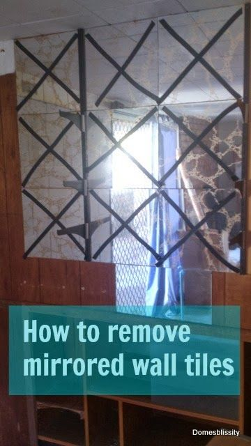 Domesblissity: How to remove mirrored wall tiles pinned from Rock 'N Share #63