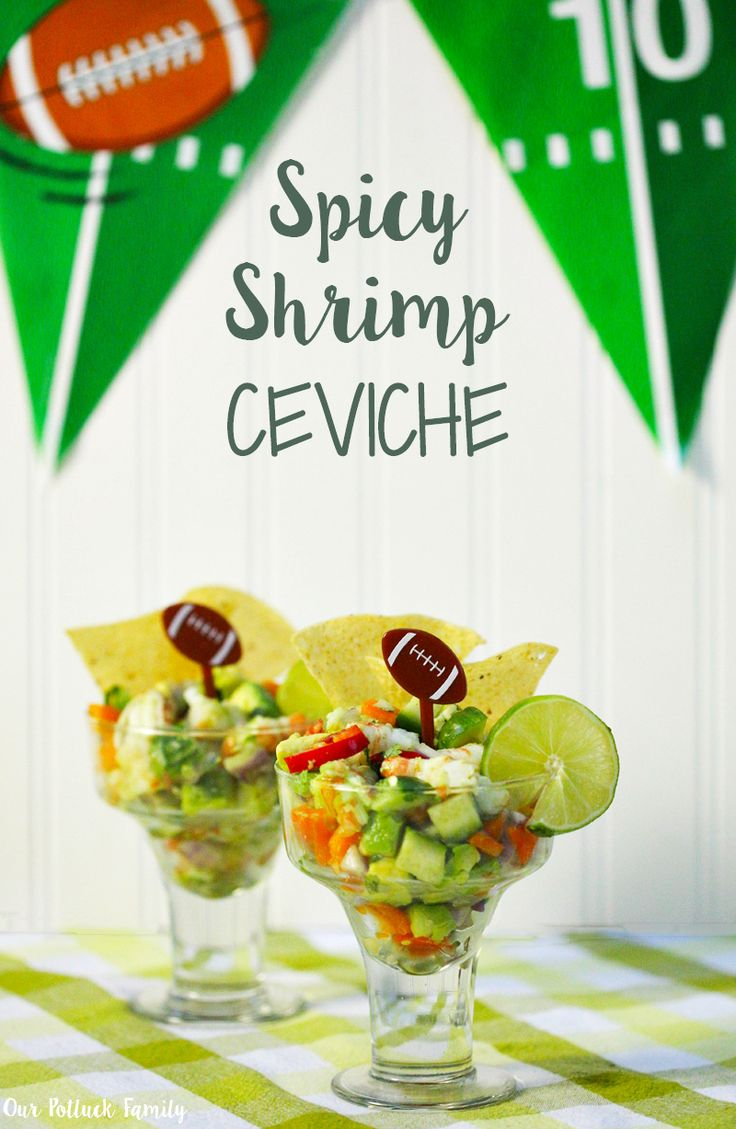 Tailgating recipe - Spicy Shrimp Ceviche for Football season