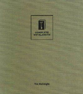 Complete Metalsmith: Amazon.co.uk: Tim McCreight: Books