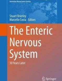 The Enteric Nervous System: 30 Years Later free download by Stuart Brierley Marcello Costa (eds.) ISBN: 9783319275901 with BooksBob. Fast and free eBooks download.  The post The Enteric Nervous System: 30 Years Later Free Download appeared first on Booksbob.com.