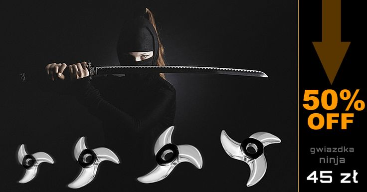 50% taniej - gwiazdka ninja tylko teraz 45 zł. Zobacz tutaj: http://zubiro.com/gwiazdka_ninja_trojramienna,6,4311.html