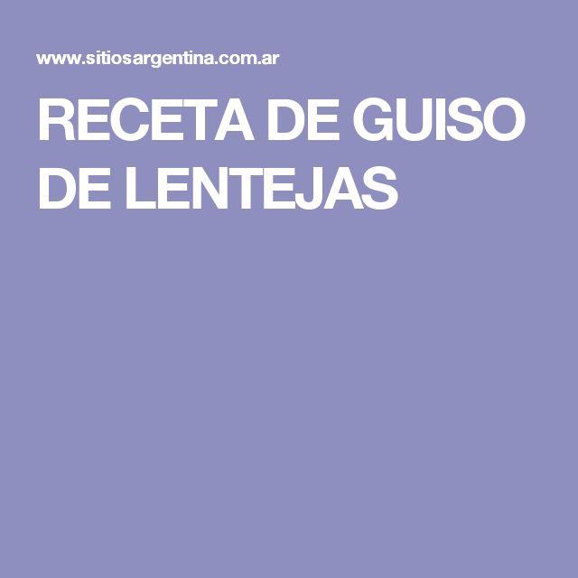 RECETA DE GUISO DE LENTEJAS