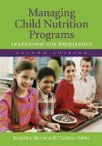 Managing Child Nutrition Programs: Leadership for Excellence http://pin.st/1kz