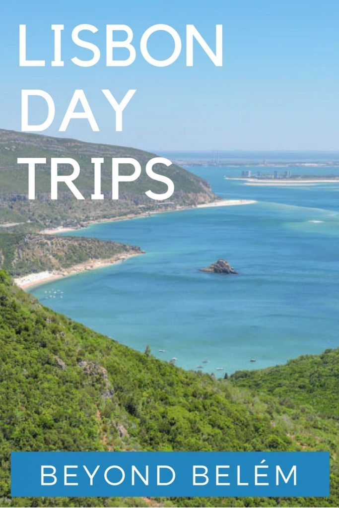 From beaches to buildings, wine to water – an eclectic mix of Lisbon day trips…