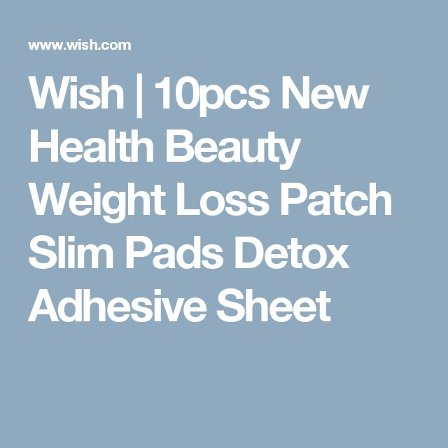 Wish   10pcs New Health Beauty Weight Loss Patch Slim Pads Detox Adhesive Sheet