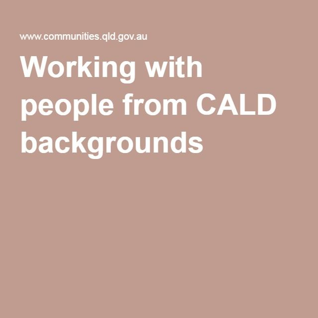 "Working with people from CALD backgrounds: An overview of the importance of accessible healthcare. ""Access refers to the principle that ""services should be available to everyone who is entitled to them and should be free from any form of discrimination irrespective of a person's country of birth, language, culture, race or religion"". This means that any barriers to access should be removed."""