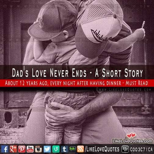 Dad's Love Never Ends - A Short Story