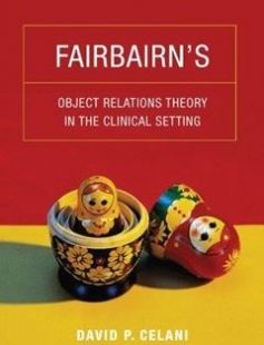 Fairbairn?s Object Relations Theory in the Clinical Setting free download by David P. Celani ISBN: 9780231149068 with BooksBob. Fast and free eBooks download.  The post Fairbairn?s Object Relations Theory in the Clinical Setting Free Download appeared first on Booksbob.com.