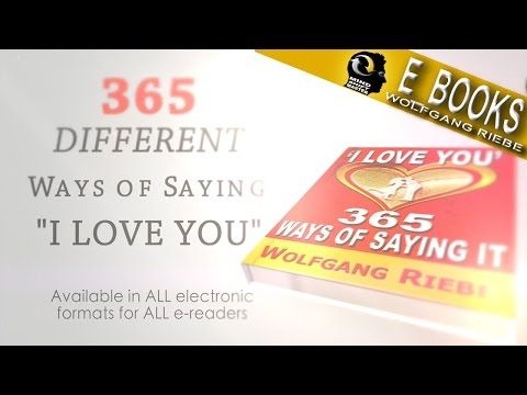 I Love You; 365 Ways of Saying It; E-Book - YouTube